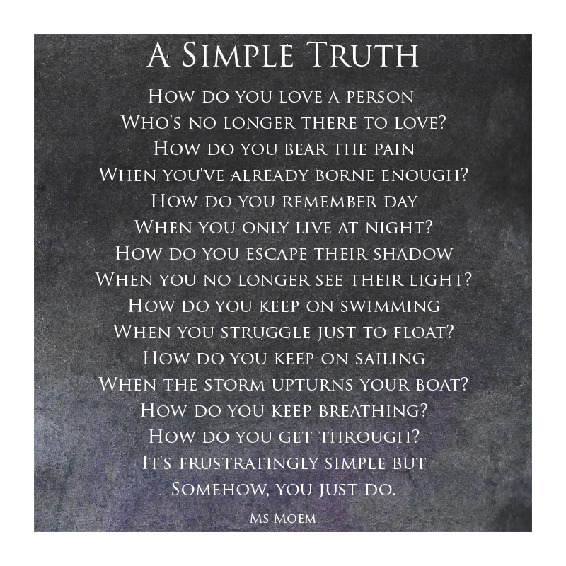 A simple truth poem by Ms Moem