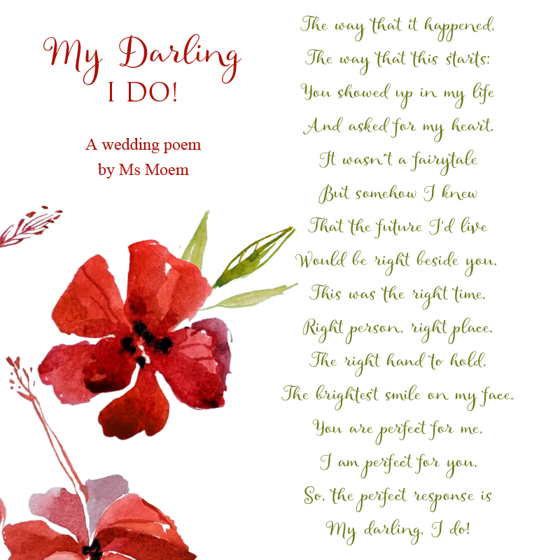 My Darling, I do! A darling wedding poem by English poet, Ms Moem @msmoem