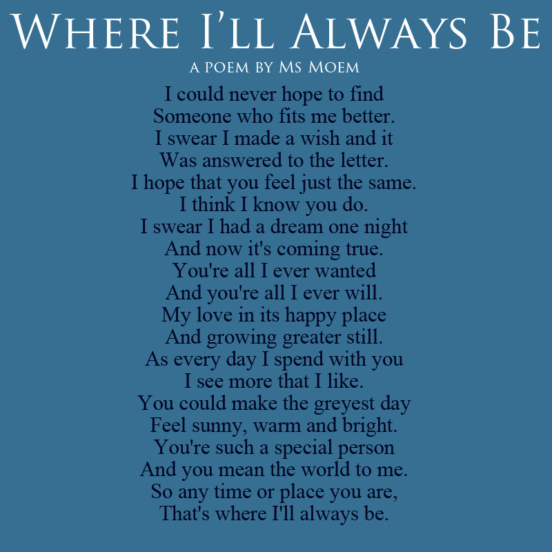 Where I'll Always Be - Wedding Poem By Ms Moem