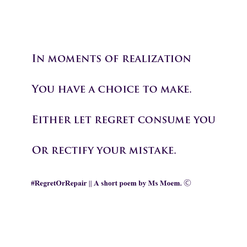 regret or repair #RegretOrRepair - a positive poetic boost of inspiration and motivation
