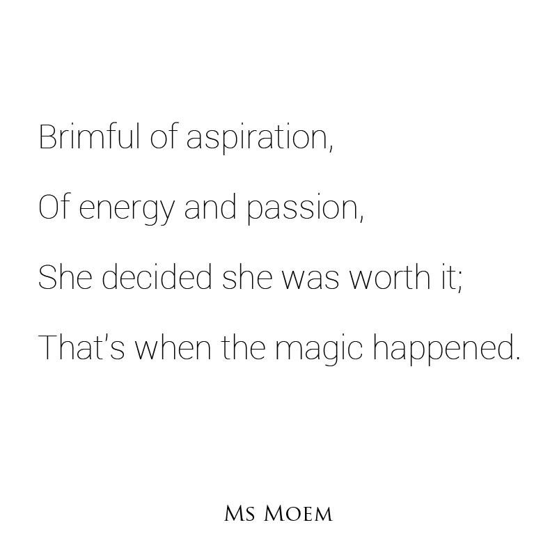 brimful of aspiration - short poem by English poet, Ms Moem - @msmoem poetry, life quotes, creative projects and more http://www.msmoem.com
