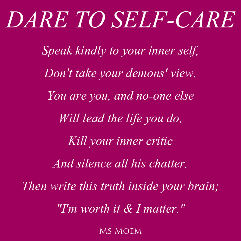 dare to self-care - a short poem by ms moem