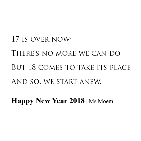 Happy New Year 2018 | Poem | Ms Moem | Poems. Life. Etc.