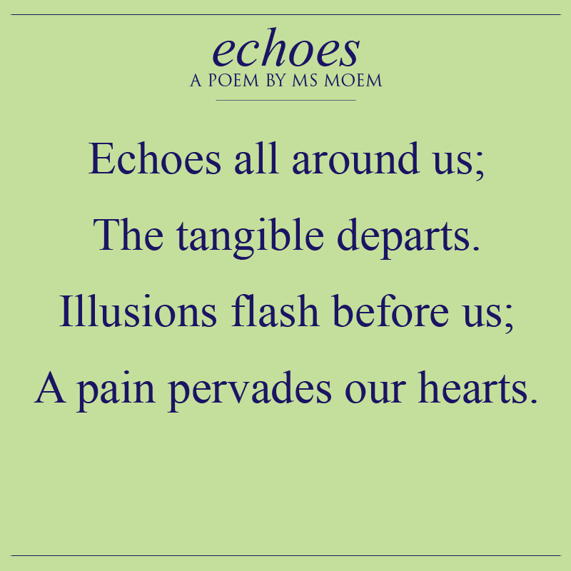 echoes poem by ms moem