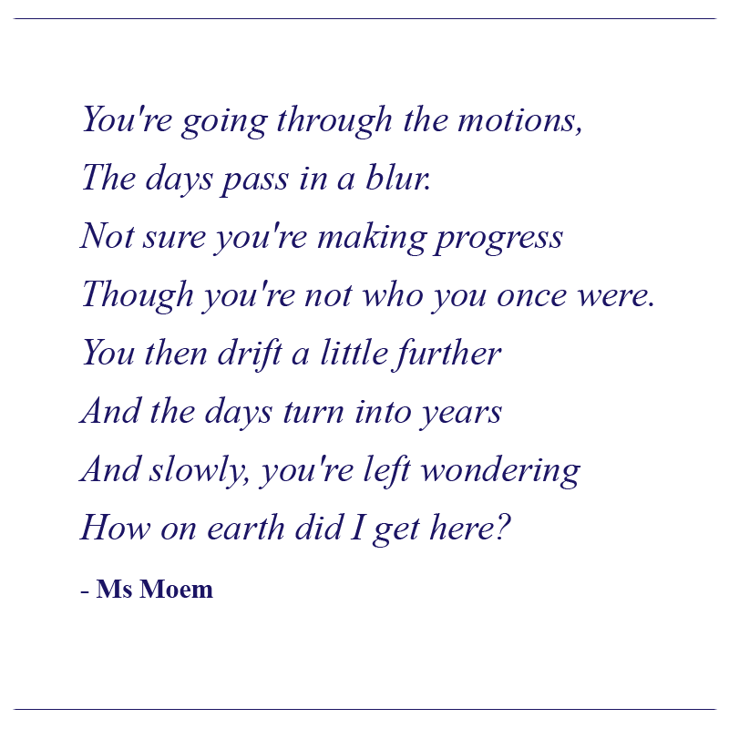 how did i get here poem by ms moem