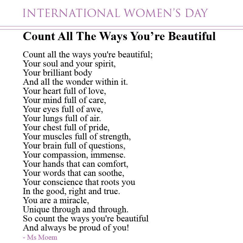 international womens day poem for women and girls - count all the ways you're  beautiful - a short poem by english poet, ms moem