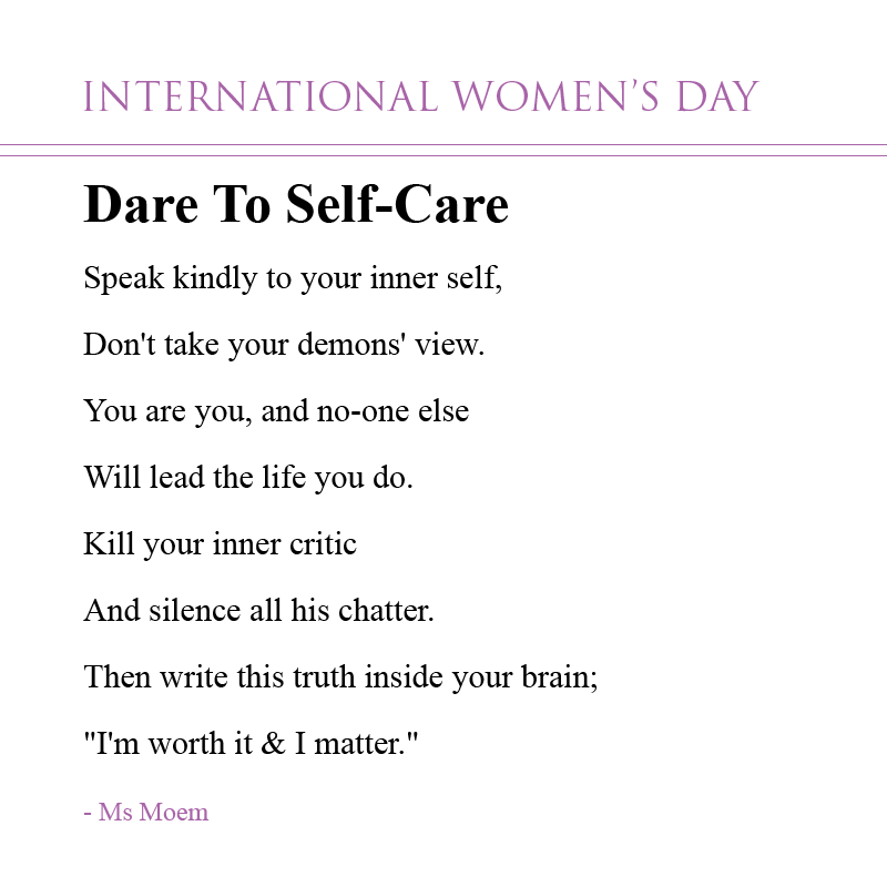 international womens day poem - dare to self care by Ms Moem