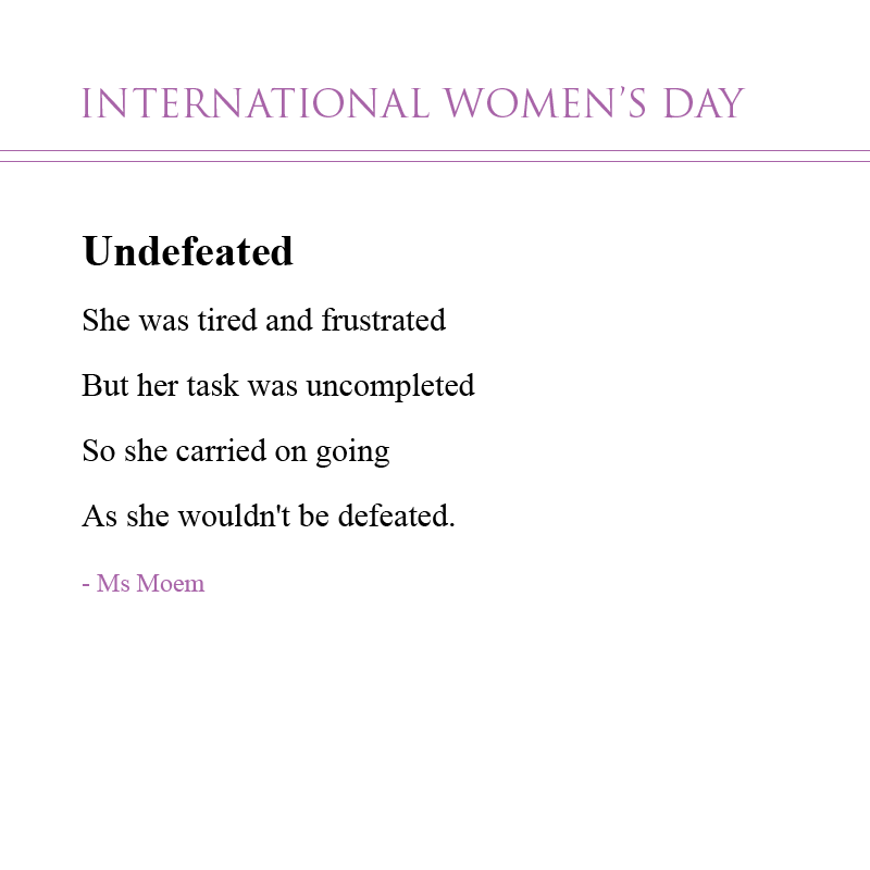 international womens day poem by ms moem undefeated