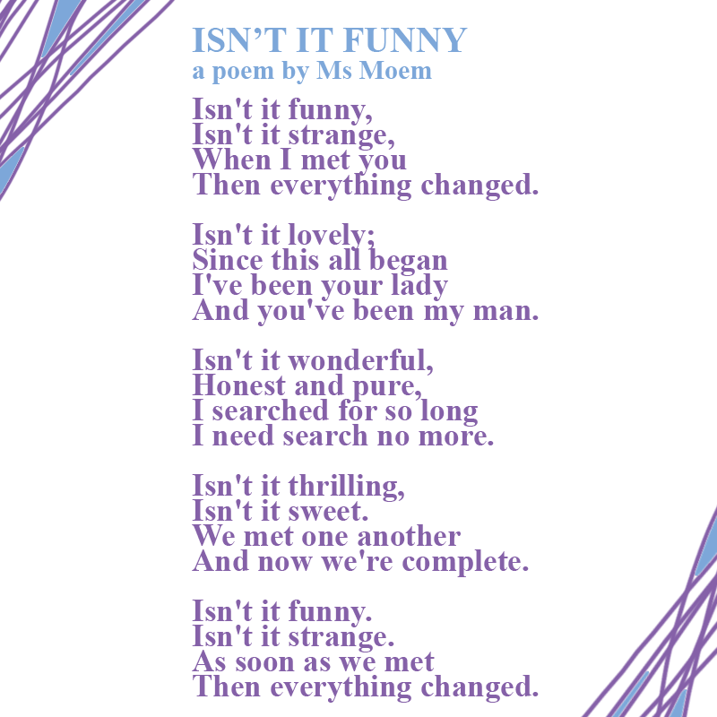 wedding poem - isn't it funny by English poet Ms Moem - all rights reserved.