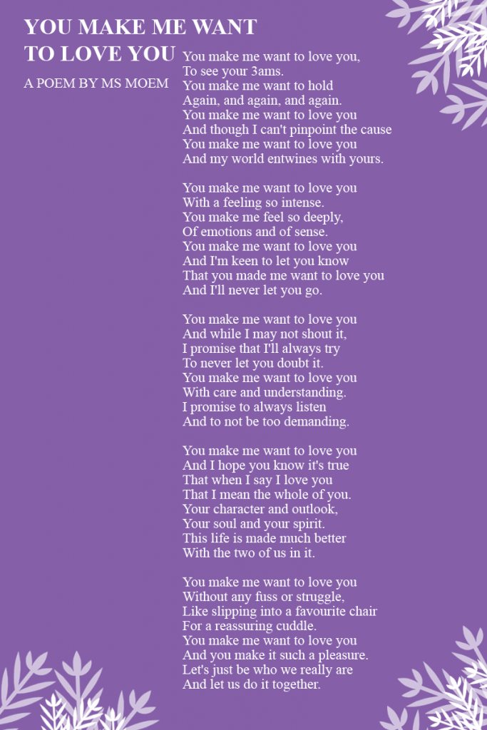 you make me want to love you wedding poem by english poet ms moem
