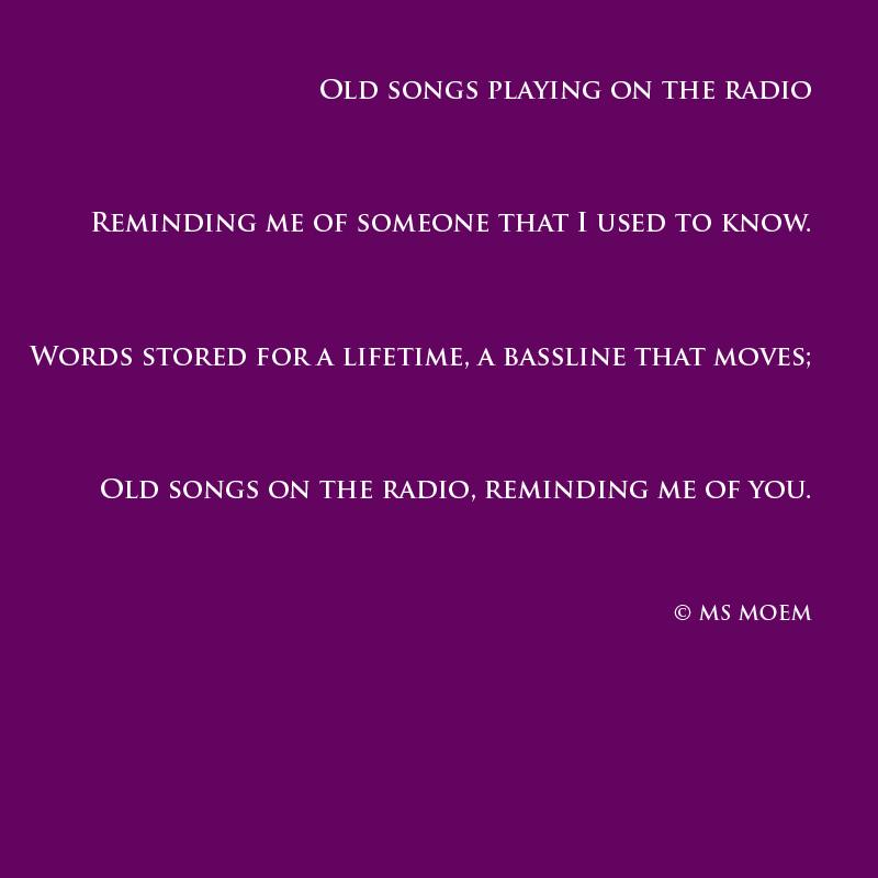 old songs poem by ms moem