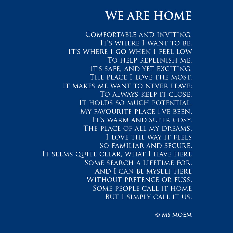 we are home wedding poem by ms moem